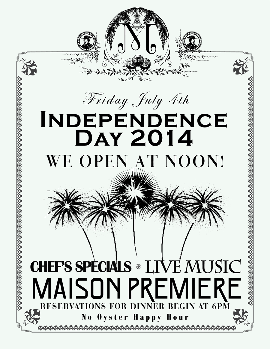 Maison Premiere's freedom day should be quite the soiree.